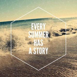everysummer has story